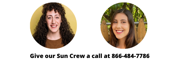 Give our Sun Crew a Call!