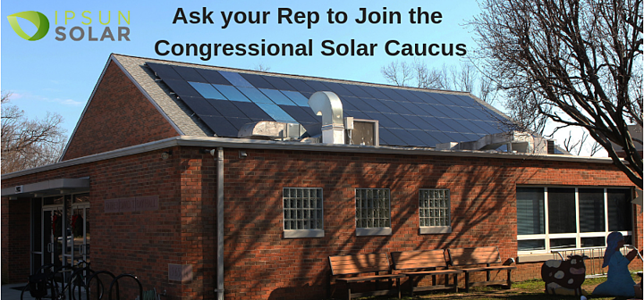 Ask your Congress rep to join the Solar Caucus