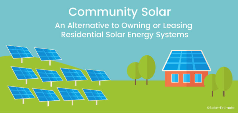 Community Solar: What is it and could it be a good option for me?