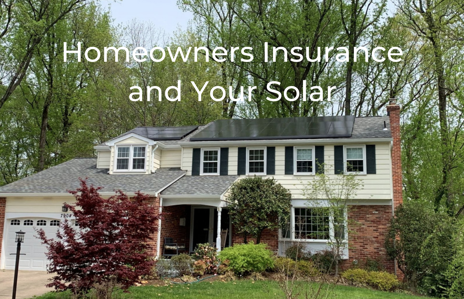 Homeowners Insurance and Your Solar System
